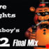 Five Nights at F***boys 2: Final Mix